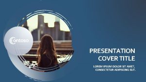 PRESENTATION COVER TITLE LOREM IPSUM DOLOR SIT AMET