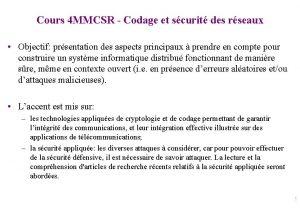Cours 4 MMCSR Codage et scurit des rseaux