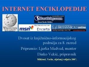 INTERNET ENCIKLOPEDIJE www bartleby com65 http encarta msn