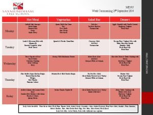 MENU Monday Tuesday Wednesday Thursday Friday Hot Meal