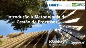 Introduo Metodologia de Gesto de Processos Fev2019 Consrcio