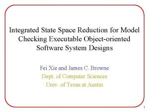 Integrated State Space Reduction for Model Checking Executable