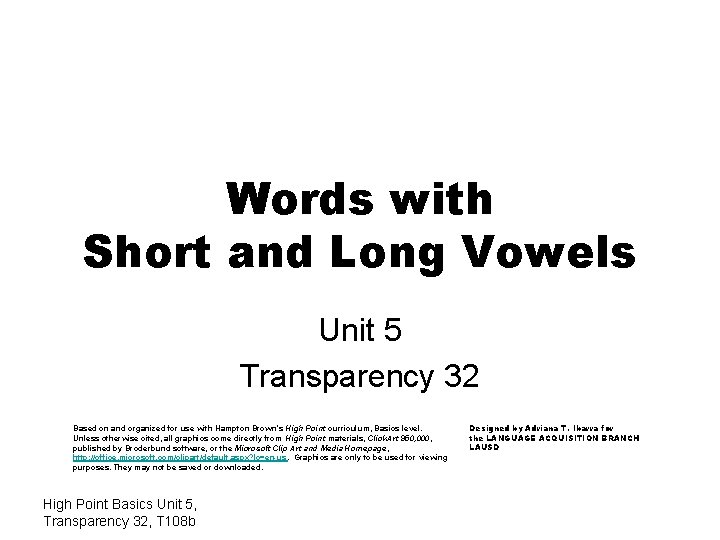Words with Short and Long Vowels Unit 5