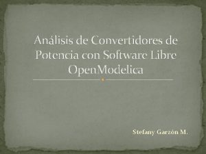 Anlisis de Convertidores de Potencia con Software Libre