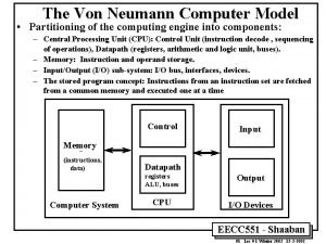 The Von Neumann Computer Model Partitioning of the