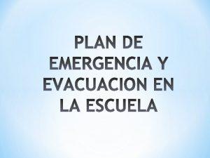 Se considera situacin de emergencia la que podra