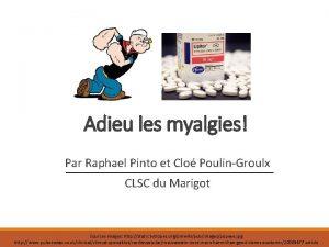 Adieu les myalgies Par Raphael Pinto et Clo