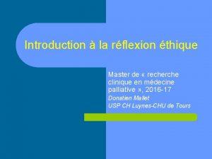 Introduction la rflexion thique Master de recherche clinique