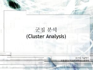 Cluster Analysis KMeans KMeans Clustering Hierarchical Clustering DensityBased