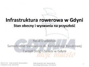 Infrastruktura rowerowa w Gdyni Stan obecny i wyzwania
