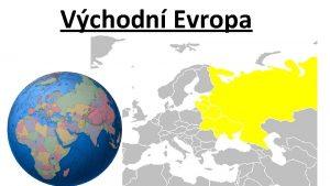 Vchodn Evropa Rusko Moskva Estonsko Blorusko Lotysko Ukrajina