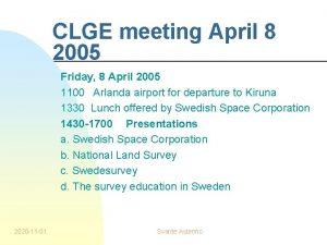 CLGE meeting April 8 2005 Friday 8 April