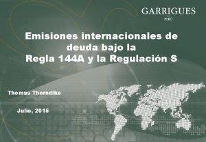 Emisiones internacionales de deuda bajo la Regla 144
