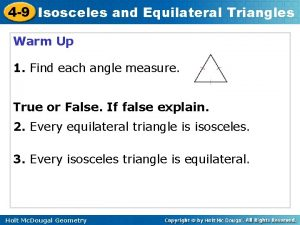 4 9 Isosceles and Equilateral Triangles Warm Up