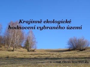 Krajinn ekologick hodnocen vybranho zem 2 cvien FSS