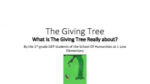 The Giving Tree What Is The Giving Tree