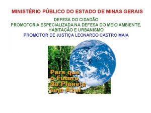 MINISTRIO PBLICO DO ESTADO DE MINAS GERAIS DEFESA