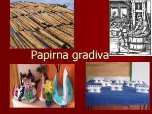 Papirna gradiva 3500 1 Zgodovina papirja let p