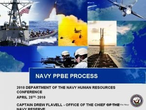 NAVY PPBE PROCESS 2010 DEPARTMENT OF THE NAVY
