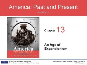 America Past and Present Ninth Edition Chapter 13