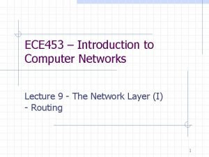 ECE 453 Introduction to Computer Networks Lecture 9