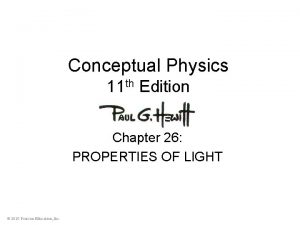 Conceptual Physics 11 th Edition Chapter 26 PROPERTIES