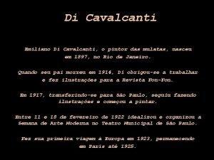 Di Cavalcanti Emiliano Di Cavalcanti o pintor das