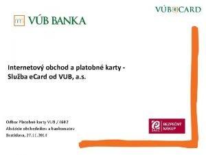 Internetov obchod a platobn karty Sluba e Card