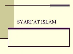 SYARIAT ISLAM Pengertian Syariah Islam bahasaetimologi ntempat minum