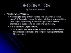 DECORATOR by Ramani Natarajan l Also known as