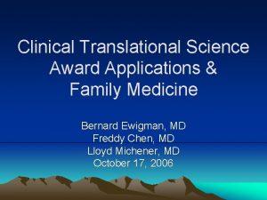 Clinical Translational Science Award Applications Family Medicine Bernard