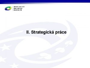 II Strategick prce Strategick zen kohezn politiky Evropsk