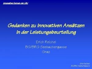 Innovative Formen der LBU Gedanken zu innovativen Anstzen