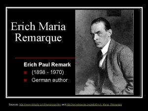 Erich Maria Remarque Erich Paul Remark n 1898