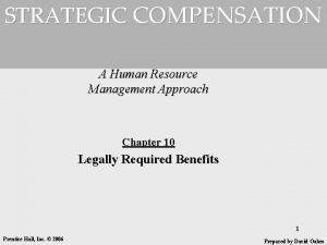 STRATEGIC COMPENSATION A Human Resource Management Approach Chapter