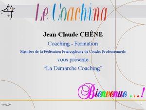 JeanClaude CHNE Coaching Formation Membre de la Fdration