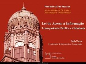 Lei de Acesso Informao Transparncia Pblica e Cidadania