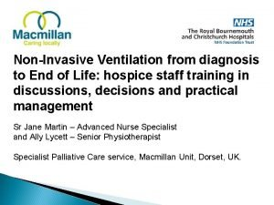 NonInvasive Ventilation from diagnosis to End of Life