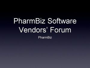 Pharm Biz Software Vendors Forum Pharm Biz Dispensing