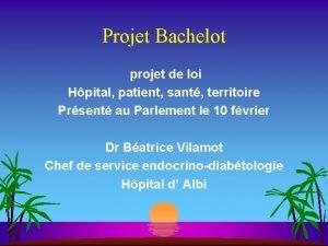 Projet Bachelot projet de loi Hpital patient sant