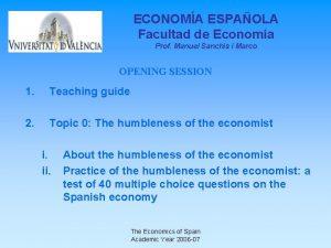 ECONOMA ESPAOLA Facultad de Economa Prof Manuel Sanchis
