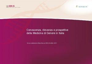 Conoscenza rilevanza e prospettive della Medicina di Genere