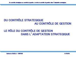 Du contrle stratgique au contrle de gestion le
