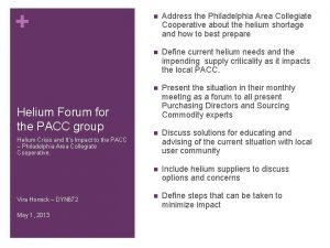 Helium Forum for the PACC group Helium Crisis