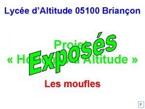 Lyce dAltitude 05100 Brianon Projet Horloges dAltitude Les