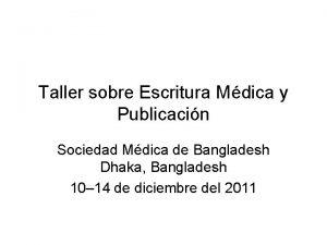 Taller sobre Escritura Mdica y Publicacin Sociedad Mdica