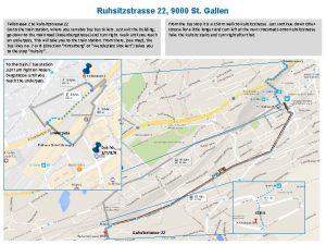 Ruhsitzstrasse 22 9000 St Gallen Tellstrasse 2 to