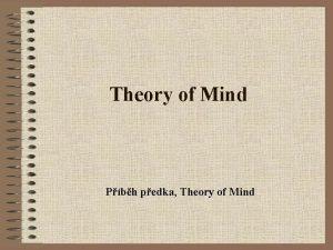 Theory of Mind Pbh pedka Theory of Mind