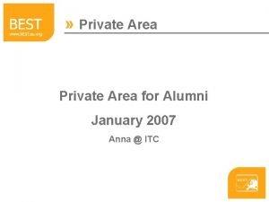 Private Area for Alumni January 2007 Anna ITC