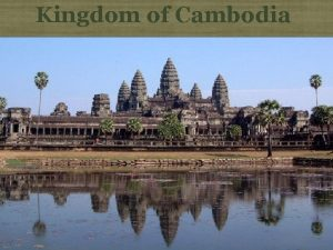 Kingdom of Cambodia Text Cambodian National Anthem Click